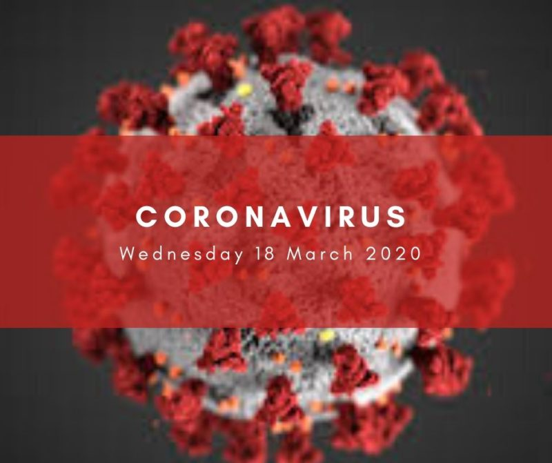 Coronavirus update on Wed 18 March 2020