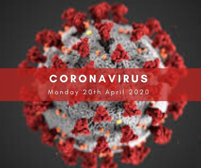 Mon 20 April Coronavirus update