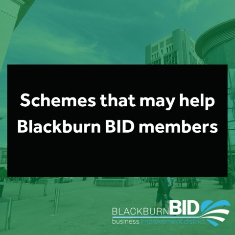 Calling all Blackburn BID members... here are a couple of schemes that might be of interest to you: