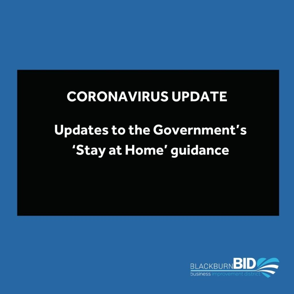 Updates to the Government's 'Stay at Home' guidance