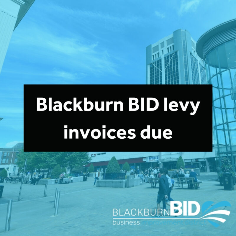 Blackburn BID levy invoices due to arrive soon