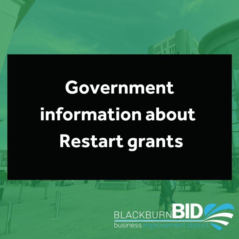 The Government has published information and guidance about the Restart grants. Find out more here...