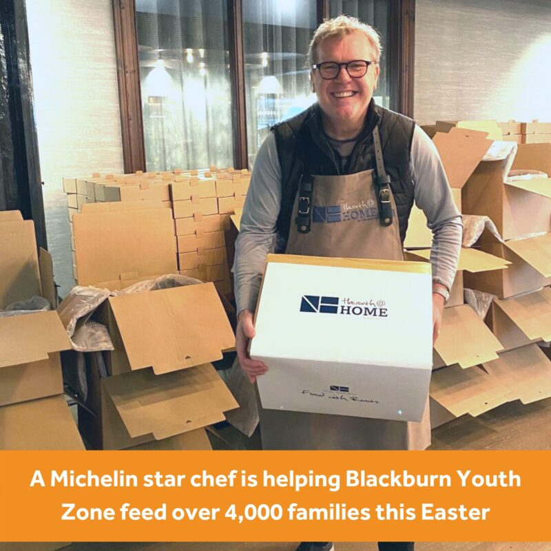 Michelin star chef is helping Blackburn Youth Zone feed over 4,000 families this Easter