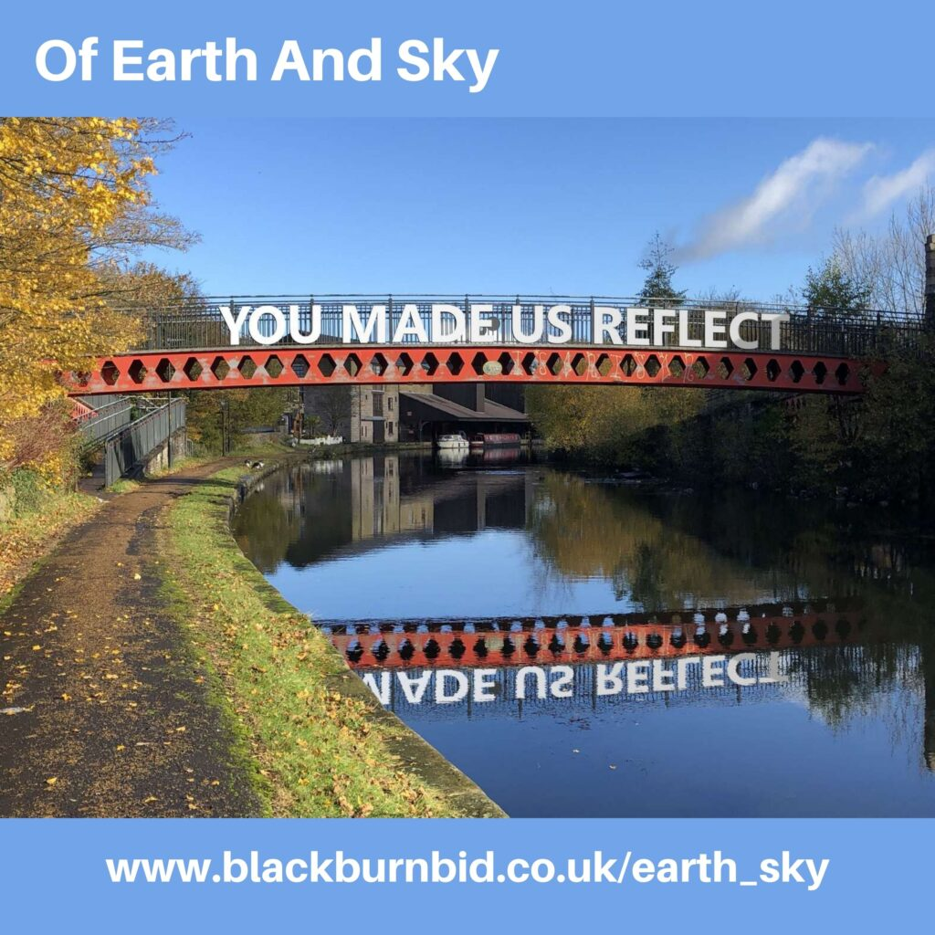 Go BIG with your words of inspiration and hope! Inspire Blackburn and Darwen with your poetry as Of Earth And Sky hits the streets in metre-high letters, on park lawns and town centre billboards
