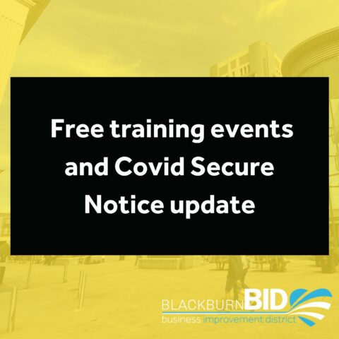 We have a few updates for you regarding free training events and an update to Covid Secure Notice: