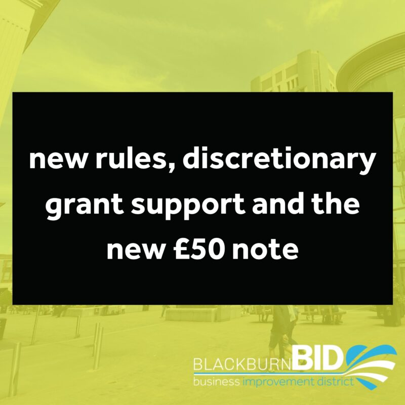 New rules allowing conversion of commercial premises, discretionary grant support and the new £50 note