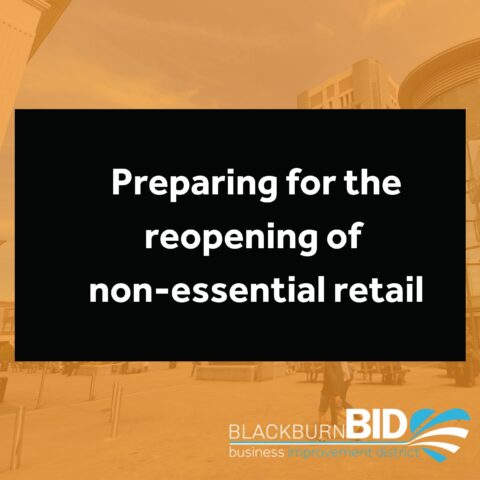 Preparing for the reopening of non-essential retail