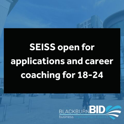 SEISS open for applications and free career coaching for 18-24 year olds.