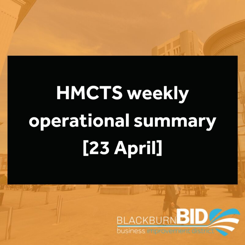 HMCTS weekly operational summary [23 April]