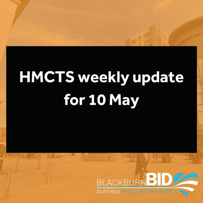 HMCTS have updated their operational summary for week commencing Monday 10 May 2021, to include the following points.