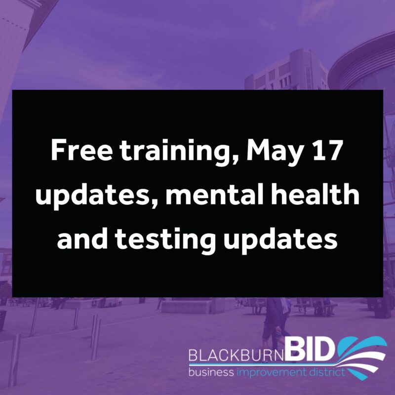 Free training, May 17 updates, mental health and testing updates