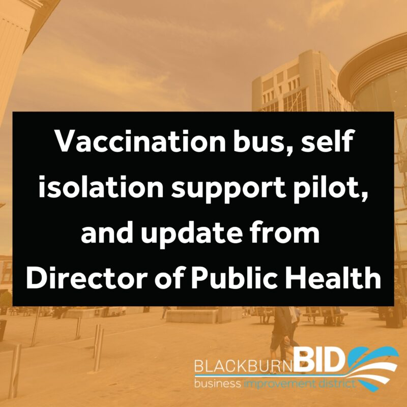Vaccination Bus, self isolation support pilot, and update from Director of Public Health
