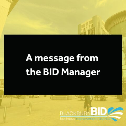 A message from your BID Manager
