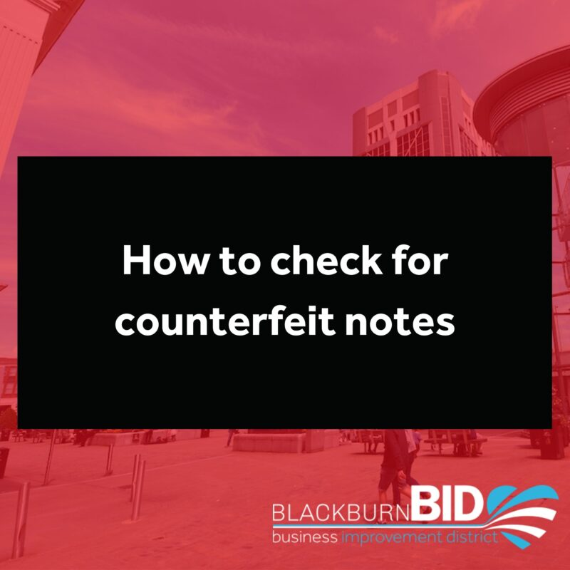 How to check for counterfeit notes