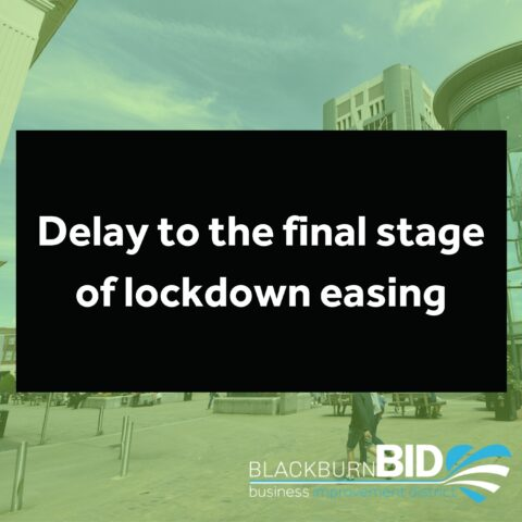 Delay to the final stage of lockdown easing