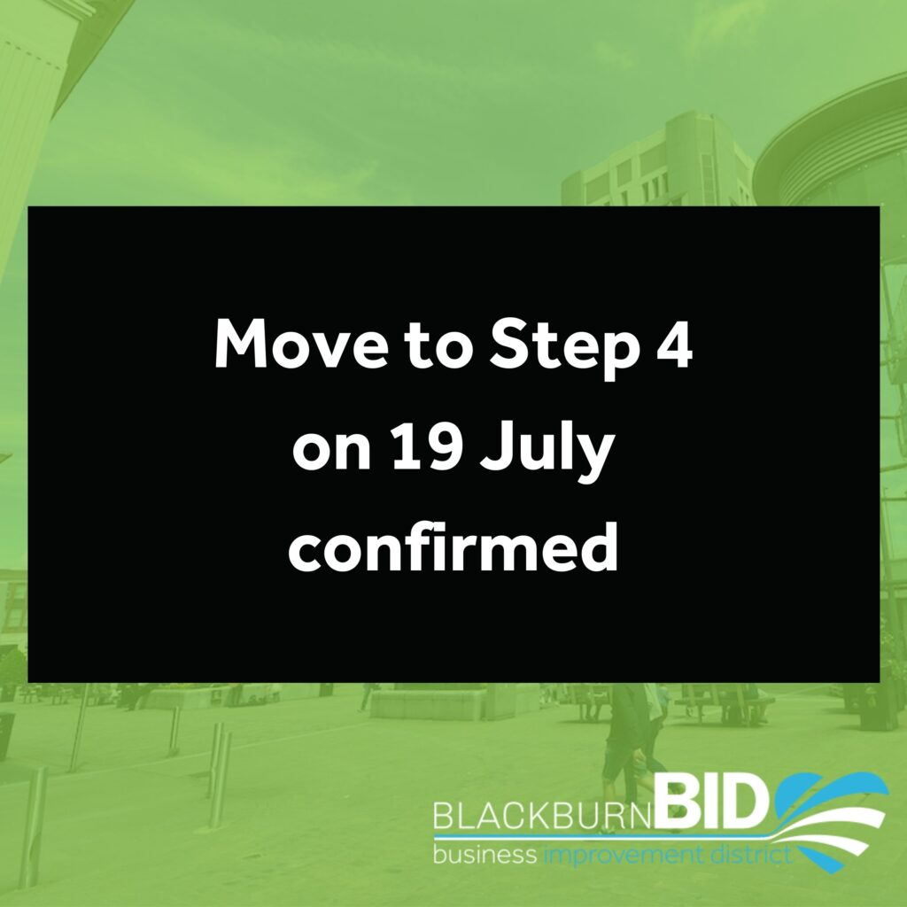 Move to Step 4 on 19 July confirmed