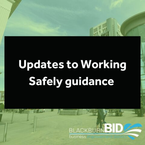 updates to Working Safely guidance
